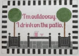 I'm Outdoorsy. I Drink on the Patio.