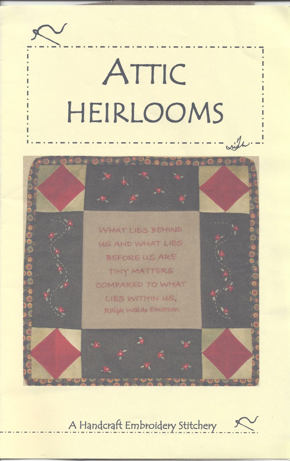 Attic Heirlooms - Embroidery Stitchery Pattern - Ralph Waldo Emerson - What Lies Behind - SA116Red