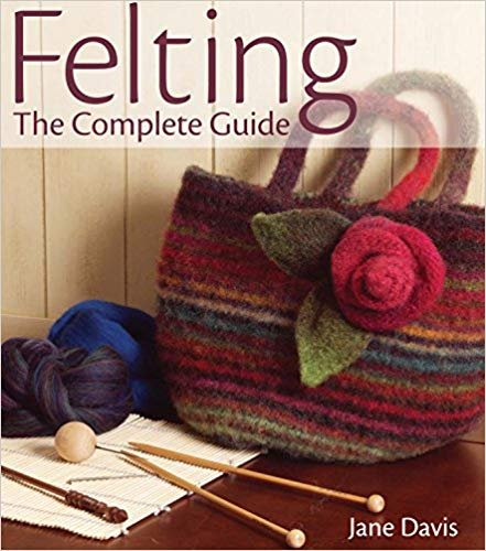 BK-Felting the Complete Guide