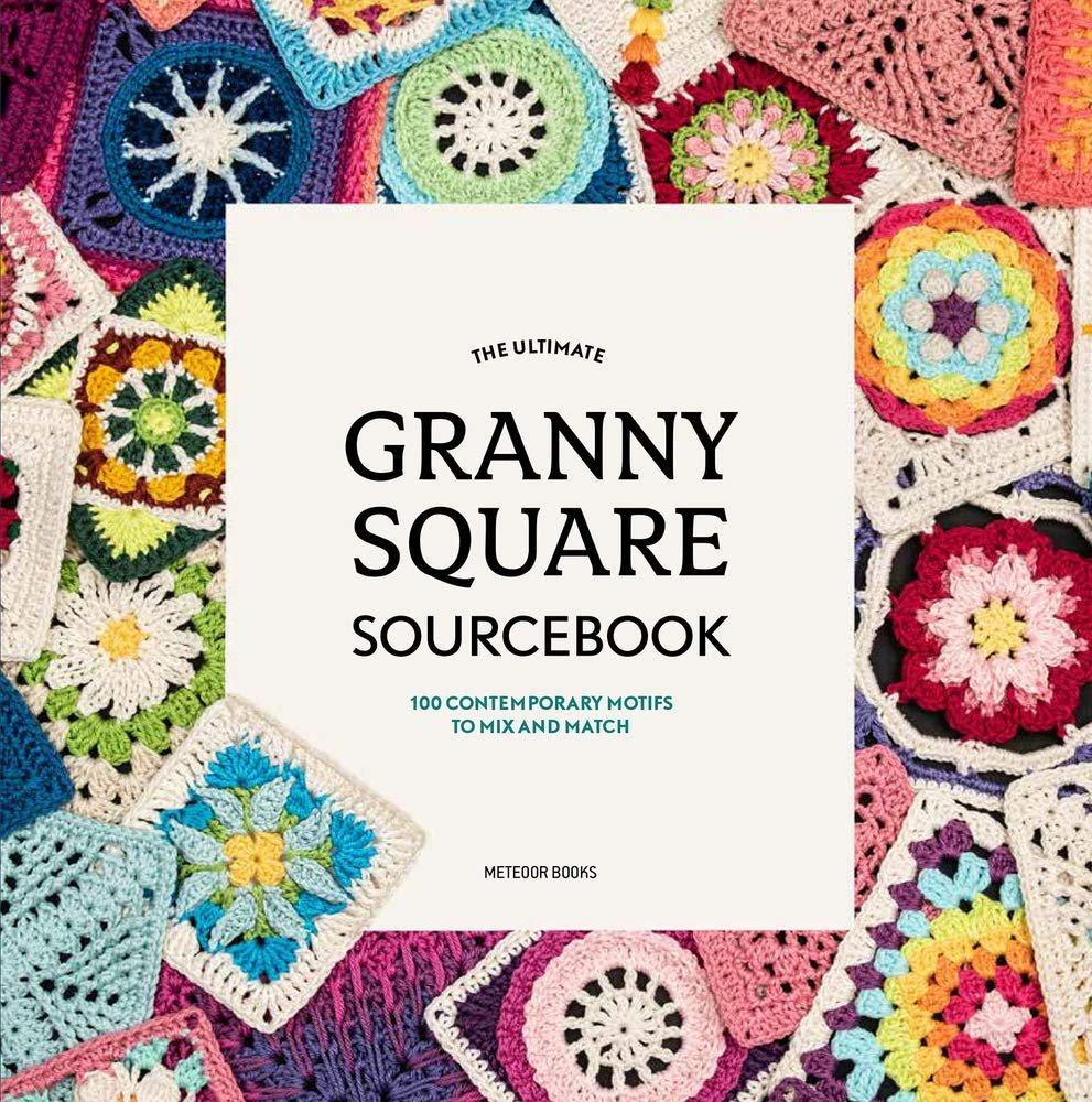 BK-The Ultimate Granny Square Sourcebook