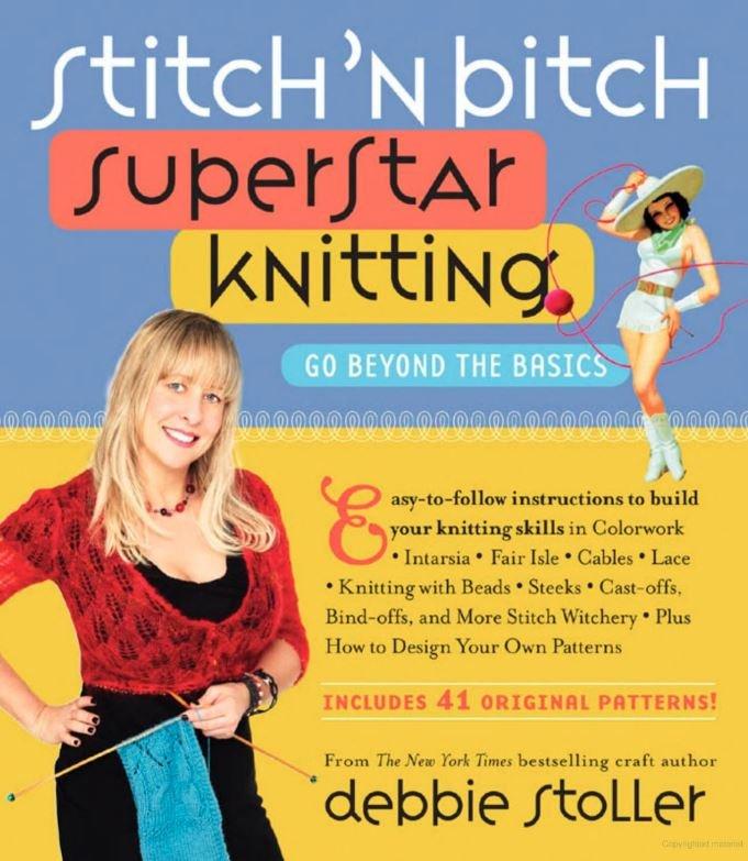 Stitch'n Bitch Superstar Knitting