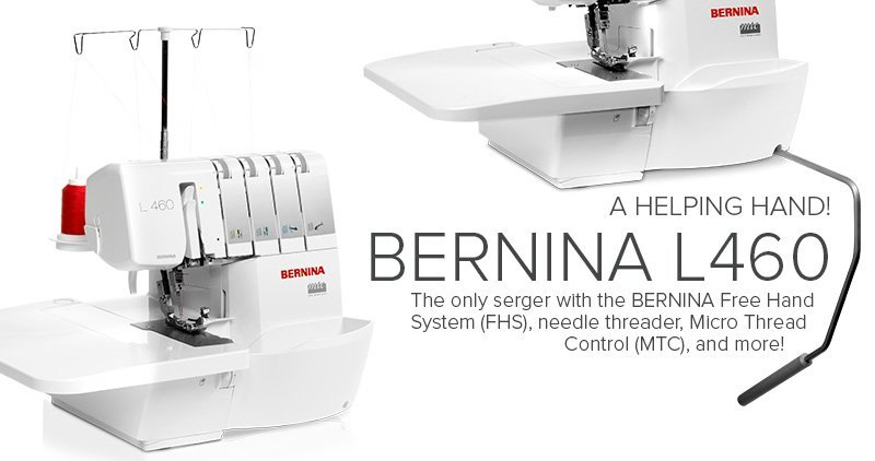 Bernina L 460 Serger Now! $1449.00