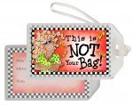 Not Your Bag - Luggage Tag