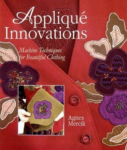 Books - Applique Innovations by Agnes Mercik - API
