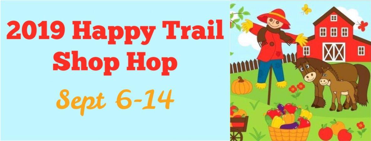 2019 Happy Trail Shop Hop