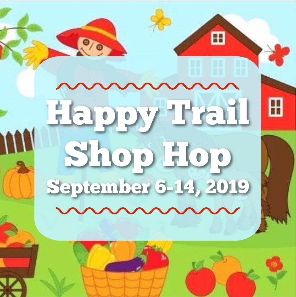 Happy Trail Shop Hop