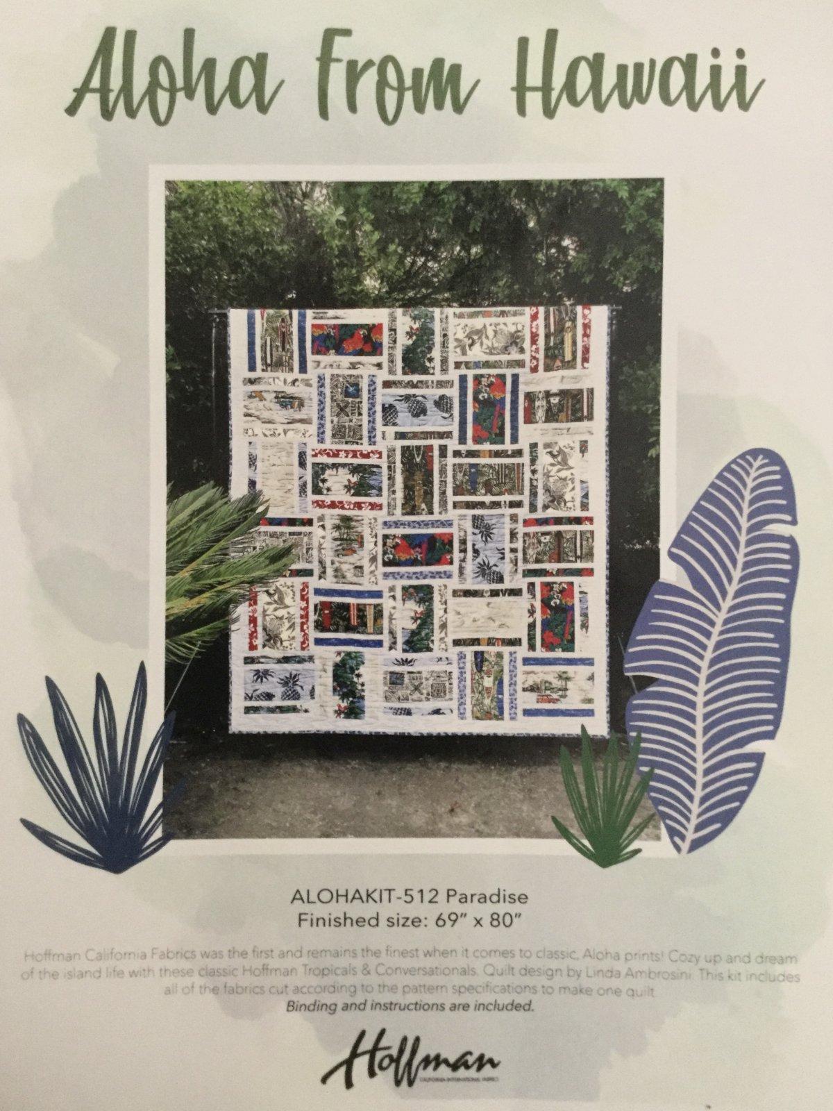 Aloha From Hawaii Quilt Kit ALOHAKIT-512-Paradise