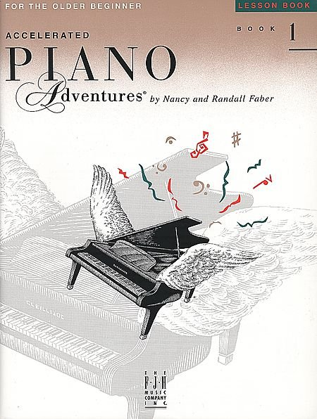 Accelerated Piano Adventures for the Older Beginner Level 1 by Nancy and Randall Faber