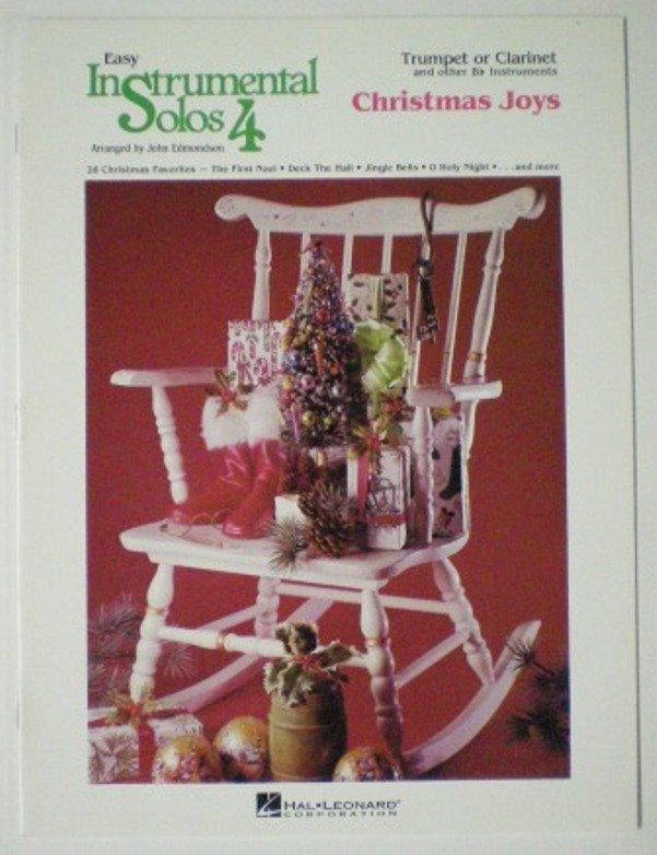 Easy Instrumental Solos 4 Christmas Joys Trumpet or Clarinet