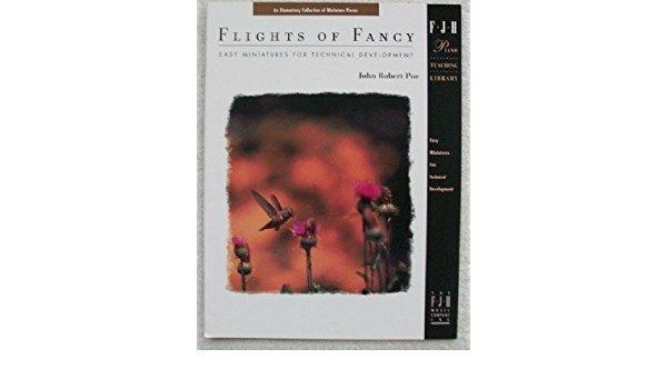 Flights of Fancy by J. Robert Poe