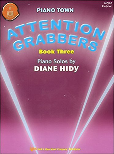 Piano Town: Attention Grabbers book 3 by D. Hidy