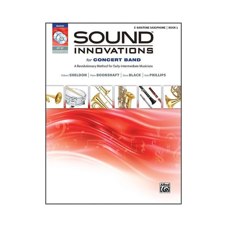 Sound Innovations for Concert Band Baritone Sax book 2