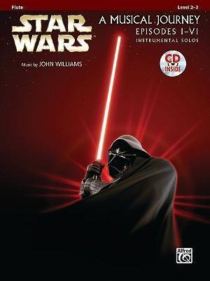 Star Wars, A Musical Journey, Episodes I-VI, Accomp. CD included