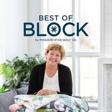 Best of Block by Missouri Star Quilt Co