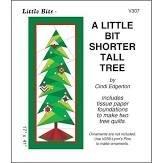A Little Bit Shorter Tall Tree