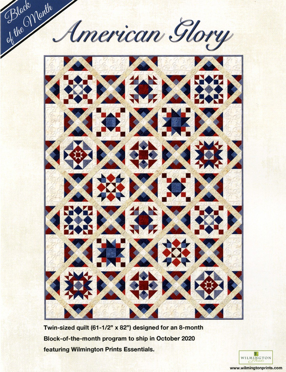 American Glory block of the month by Wilmington Prints