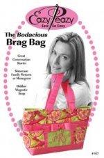 The Bodacious Brag Bag from Eazy Peazy Designs