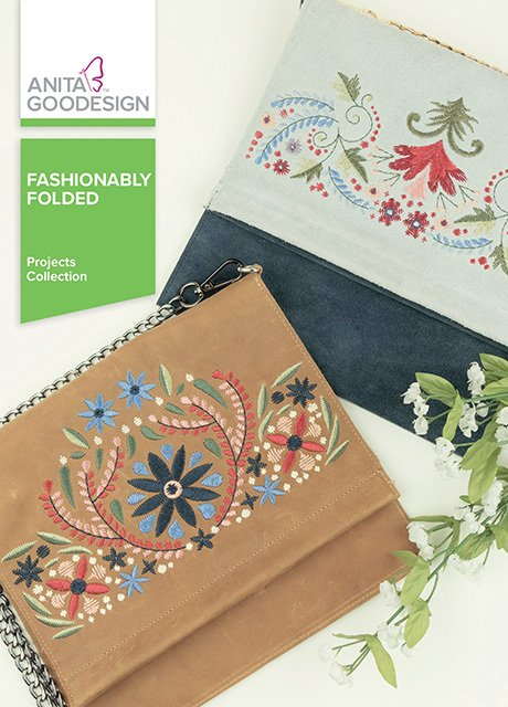 Fashionably Folded, Machine Embroidery Patterns by Anita Goodesign