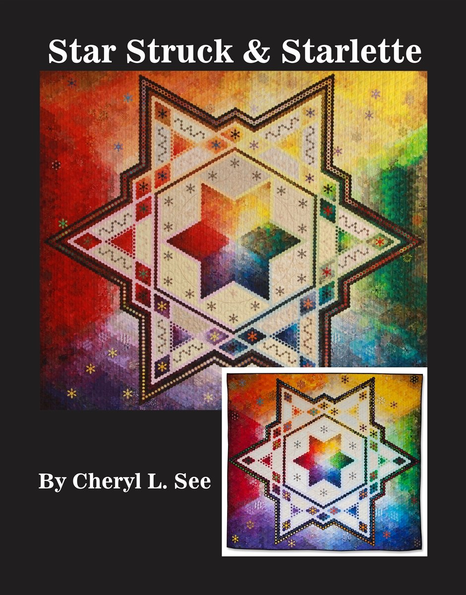 Star Struck & Starlette, Pattern Book by Cheryl L. See