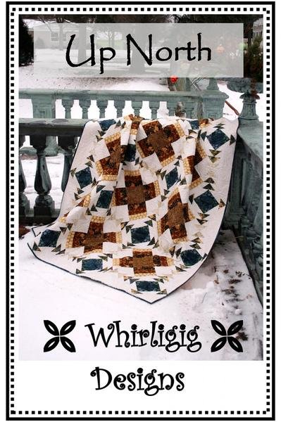Up North, Quilting Pattern by Whirligig Designs : UN-WD