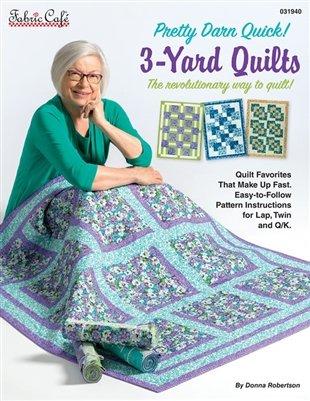 Fabric Cafe - 3 yard quilt book - Pretty Darn Quick - 031940
