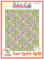 Fabric Cafe - 3 yard quilt pattern - 091124 - Sew Quick Quilt