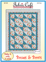 Fabric Cafe - 3 yard quilt pattern - Boxes and Bows