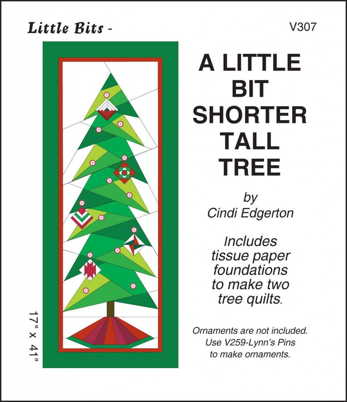 A Little Bit - Shorter Tall Tree Pattern V307 17 x 41