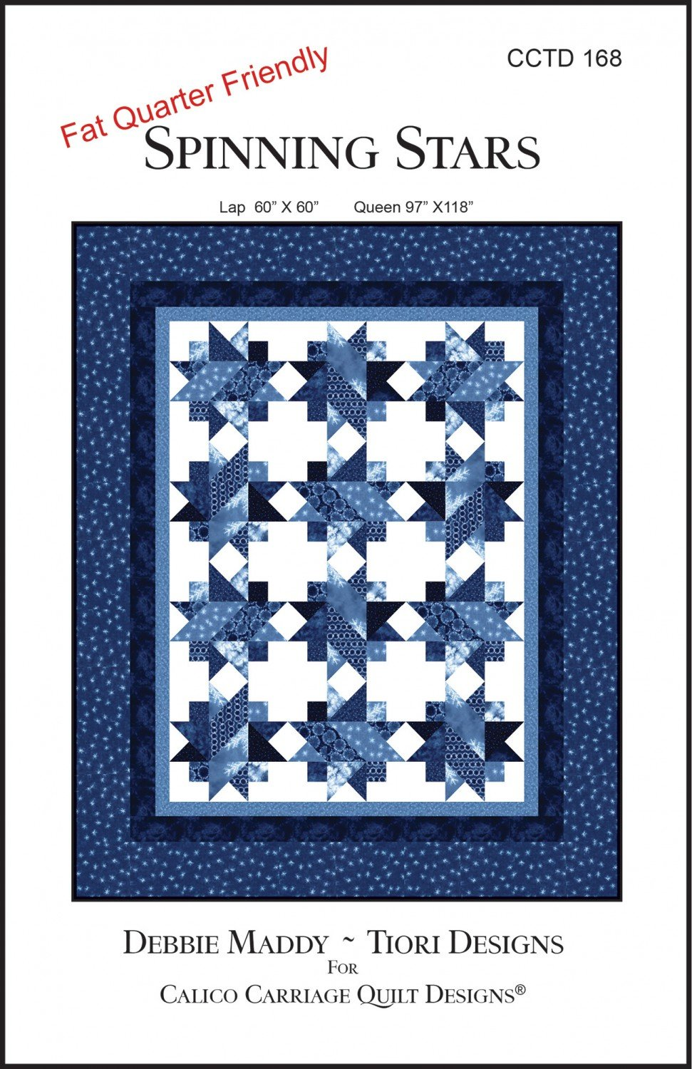 Calico Carriage Quilt Designs - Spinning Stars Pattern CCTD 168