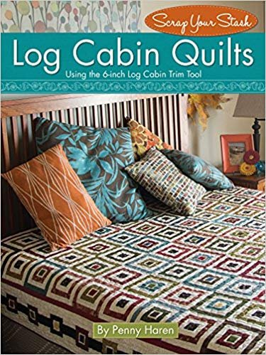 Scrap your stash - Log Cabin Quilts Book - Softcover