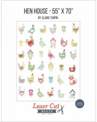 Laser Cut Quilts Hen House Laser Cut Kit by Claire Turpin LCQF895439 Laser Cut Quilt - No Backing $139/each kit no backing