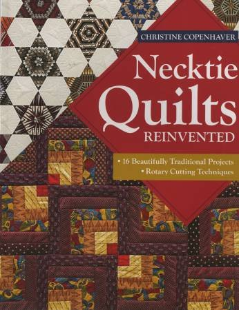 11075 Necktie Quilts Reinvented -Softcover