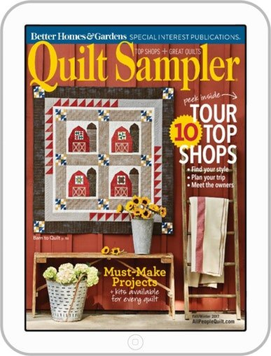 Quilt Sampler Magazine Fall/Winter 2017