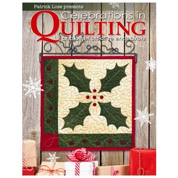 Celebrations in Quilting Volume 3, Issue 1