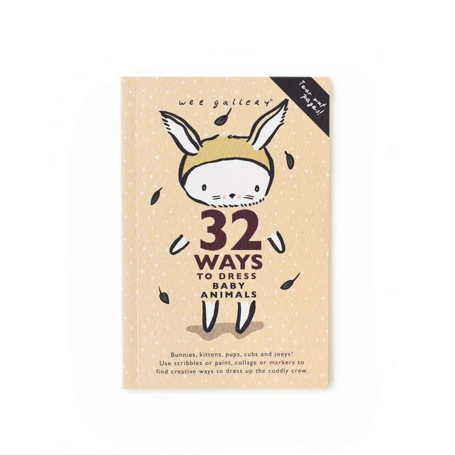 32 Ways To Dress Baby Animals Activity Book by Wee Gallery