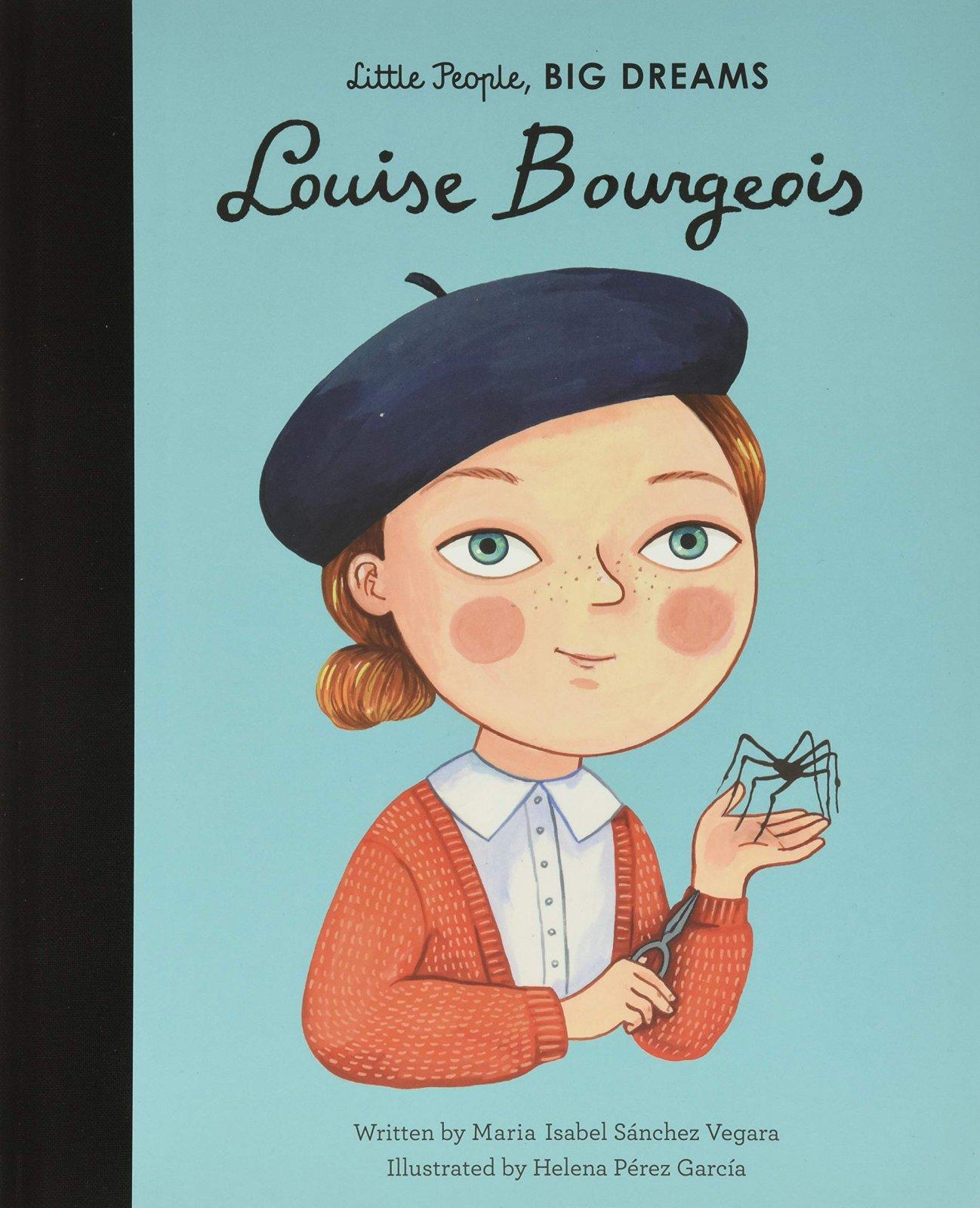 Little People, Big Dreams: Louise Bourgeois by Maria Isabel Sanchez Vegara
