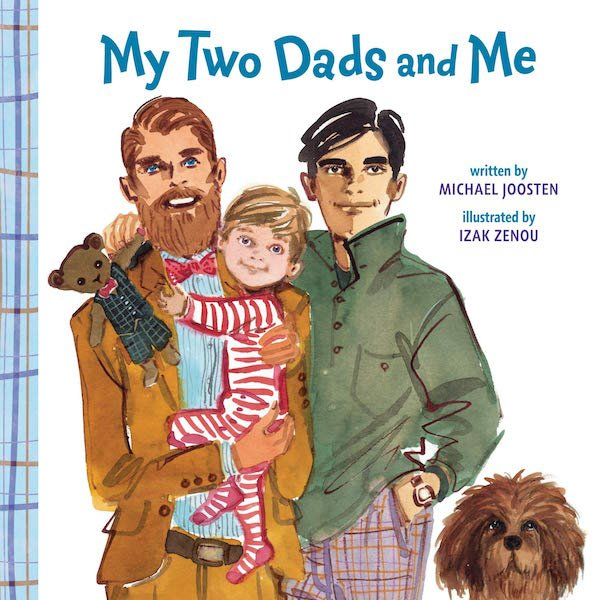 My Two Dads and Me Board Book by Michael Joosten