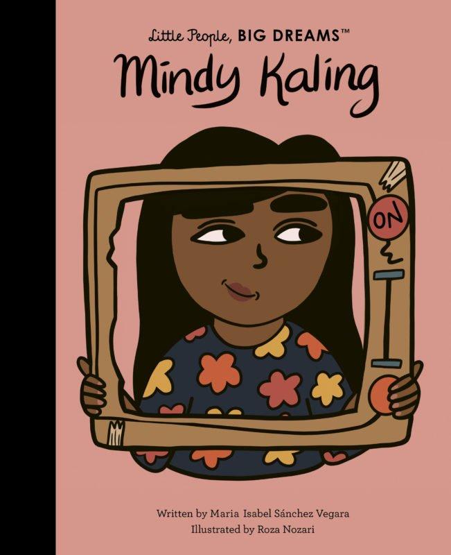 Little People, Big Dreams: Mindy Kaling by Maria Isabel Sánchez Vegara