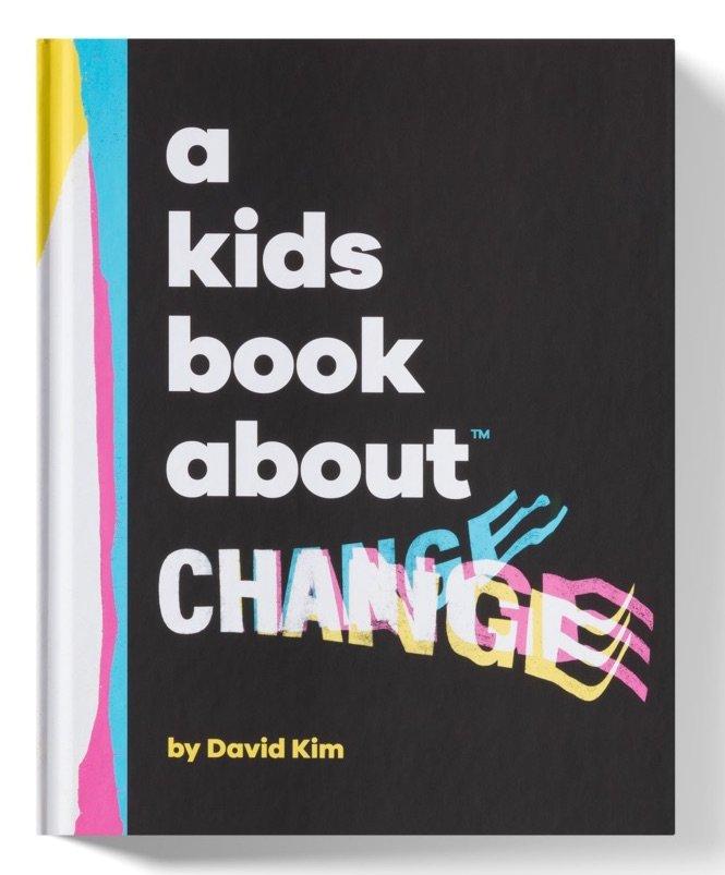 A Kids Book About Change by David Kim
