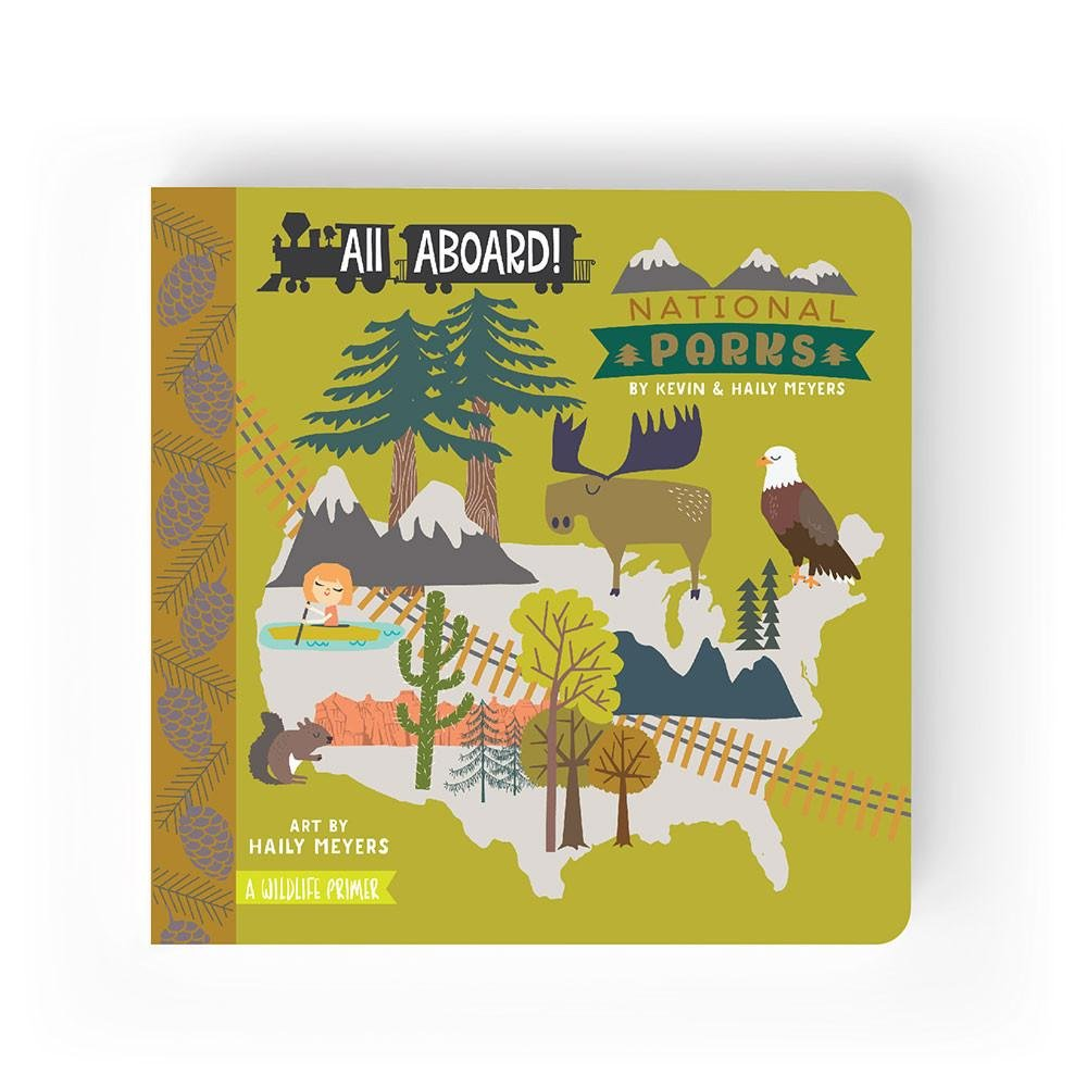 All Aboard! National Parks by Kevin + Haily Meyers