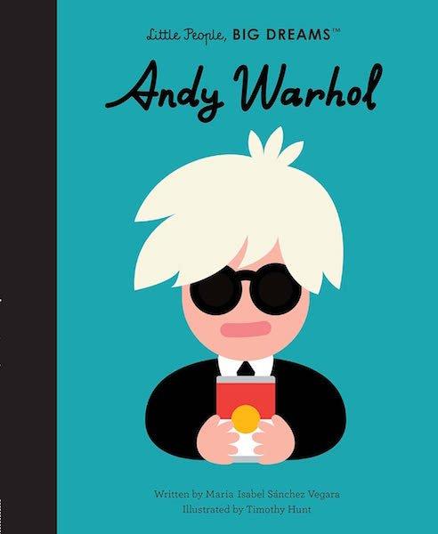 Little People, Big Dreams: Andy Warhol by Maria Isabel Sánchez Vegara