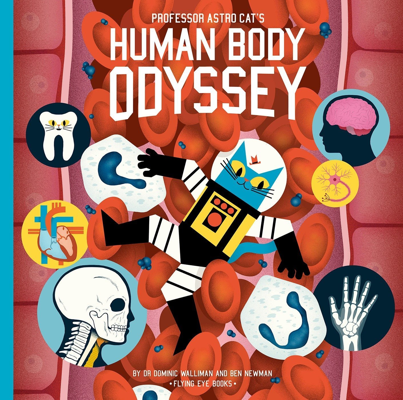Professor Astro Cat's Human Body Odyssey by Dr. Dominic Waliman