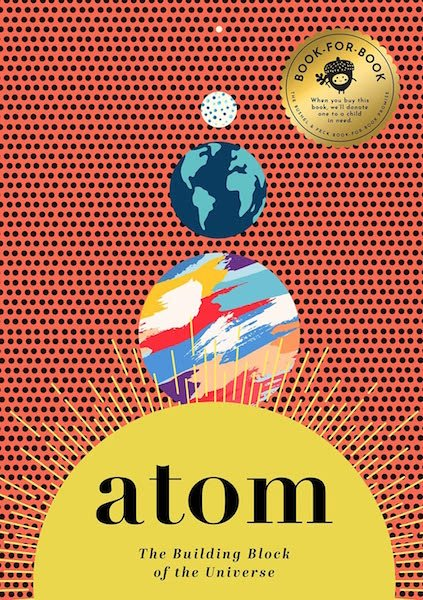Atom: The Building Block of the Universe by David Miles