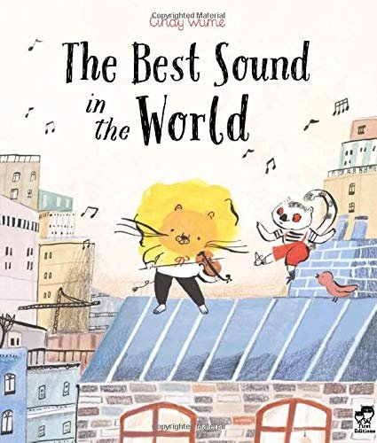 The Best Sound In The World by Cindy Wume