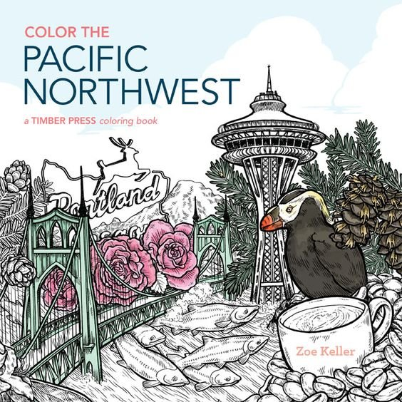 Color The Pacific Northwest Coloring Book by Zoe Keller