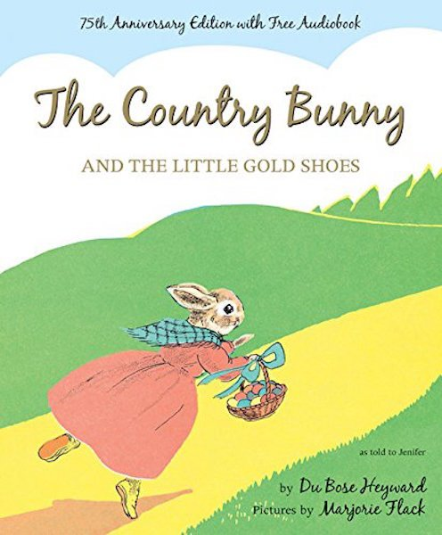 The Country Bunny And The Little Gold Shoes by Du Bose Howard