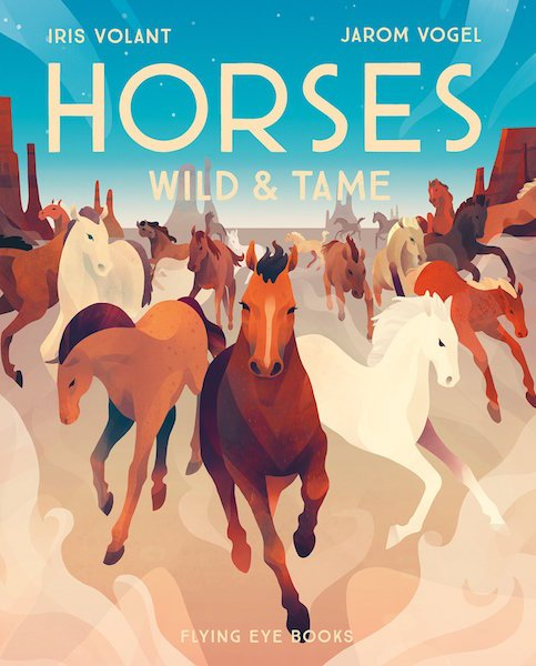 Horses Wild And Tame by Iris Volant