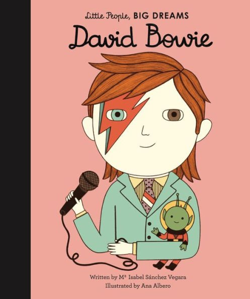 Little People, Big Dreams: David Bowie by Ma Isabel Sanchez Vegara