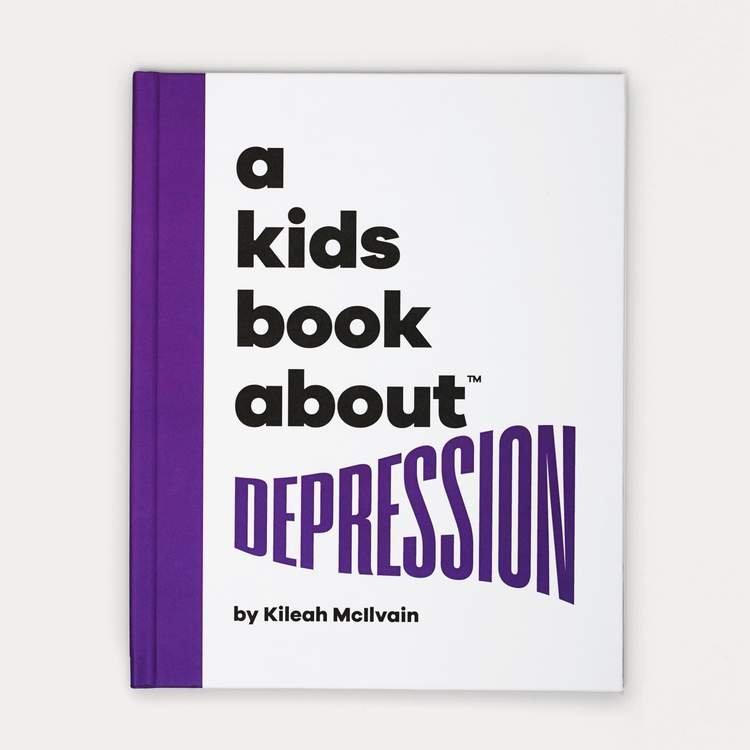 A Kids Book About Depression by Kileah McIlvain