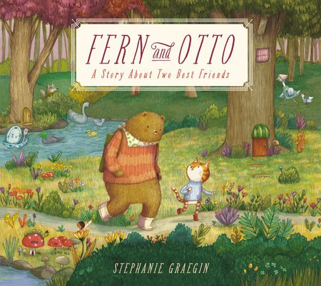 Fern and Otto: A Story of Two Best Friends by Stephanie Graegin